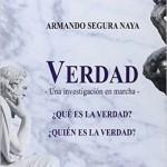 Armando Segura, Verdad