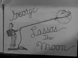 George cumple su promesa de echarle un lazo a la luna y traérsela a Mary