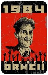 """Portada del libro """"1984"""" de George Orwell, una crítica premonitoria de la distopía totalitaria en que actualmente ya estamos instalados"""