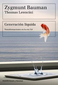 Bauman, Generación líquida