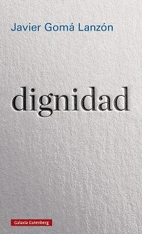 J. Gomá. Dignidad