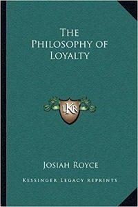 La filosofía de la lealtad