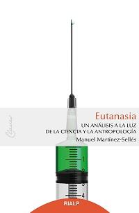 M. Martínez-Sellés. Eutanasia