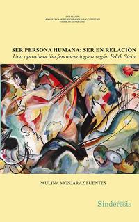 P Monjaraz 2019 Ser Persona Humana Ser En Relación