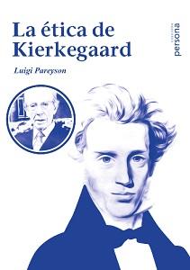 La ética de Kierkegaard