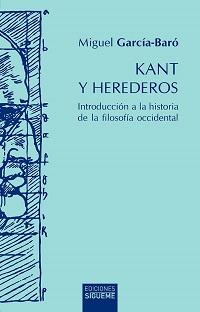 M. García-Baró, Kant y herederos
